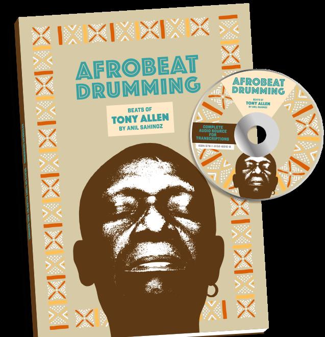 Afrobeat Drumming – Drumming Like Tony Allen's Way